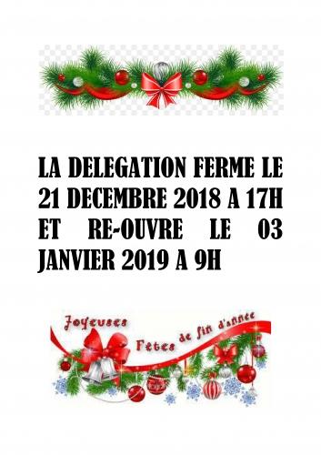 LA DELEGATION EST FERME LE 24 DECEMBRE 2018 A 17H ET RE_01.jpg